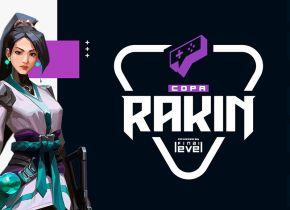 Em parceira com a Gamers Club e a Final Level, Rakin anuncia a Copa Rakin de VALORANT
